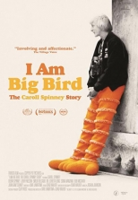 I Am Big Bird: The Caroll Spinney Story