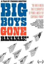 Big Boys Gone Bananas!