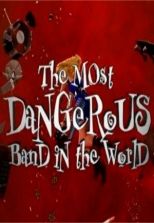 The Most Dangerous Band in the World - The Story of Guns N' Roses