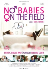 No Babies on the Field