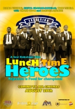 Lunch Time Heroes