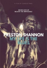 Preston Shannon My Life is the Blues