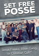 Set Free Posse: Jesus Freaks, Biker Gang, or Christian Cult?