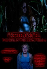 Where Demons Dwell: The Girl in the Cornfield 2