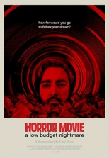 Horror Movie: A Low Budget Nightmare