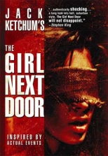 Jack Ketchums the Girl Next Door