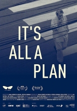 It's All a Plan