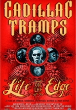 Cadillac Tramps: Life On the Edge