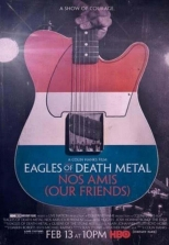 Eagles of Death Metal: Nos Amis - Colin Hanks