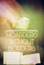 Hoarders Without Borders