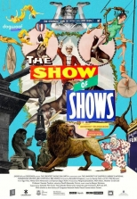 The Show of Shows: 100 Years of Vaudeville, Circuses and Carnivals