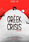 The Greek Crisis Explained