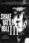 Shake, Rattle & Roll 3