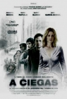 A ciegas: Blindness