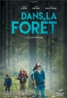 Dans la foret (Into the Forest)