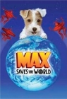Max Saves the World