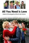 All You Need Is Love (2009)