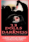 13 Dolls in Darkness