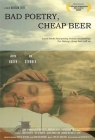 Bad Poetry, Cheap Beer