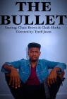 The Bullet (2018)