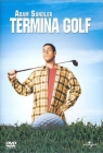 Happy Gilmore: Termina golf