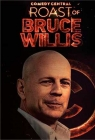 Comedy Central Roast of Bruce Willis (TV)