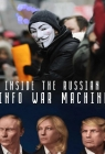 Inside the Russian Info War Machine