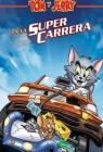 Tom y Jerry en la super carrera