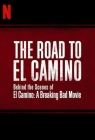 The Road to El Camino: A Breaking Bad Movie