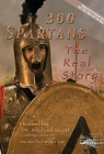 300 Spartans: The Real Story