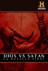 Documental: Dios vs. Satan: La Batalla Final