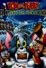Tom y Jerry: El cuento de Cascanueces