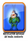 Reciclator, defensor del medio ambiente